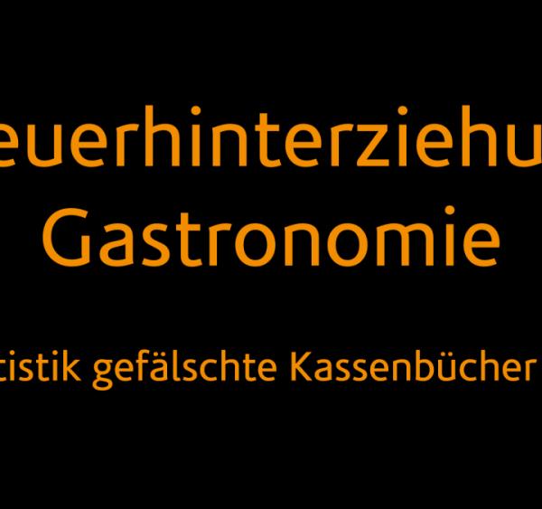 Steuerhinterziehung Gastronomie